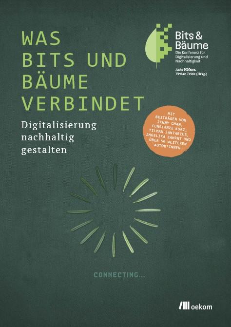 """Titelbild des Buches """"was Bits und Bäume verbindet"""""""